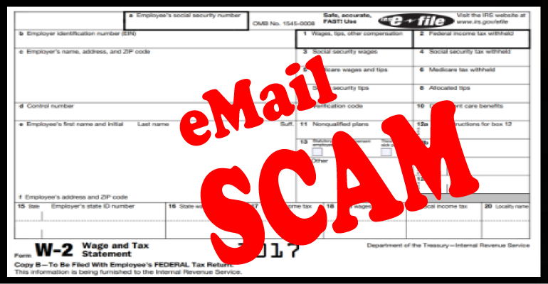 W-2 SCAMS PICKING UP AS TAX SEASON NEARS